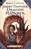 Jeremy Thatcher, Dragon Hatcher: A Magic Shop Book (0152062521) by Coville, Bruce