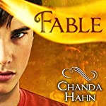 Fable: An Unfortunate Fairy Tale, Book 3 | Chanda Hahn