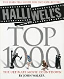 Halliwell's Top 1000: The Ultimate Movie Countdown (0007181655) by Walker, John