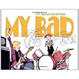 My Bad: A Zits Treasuryby Jim Borgman