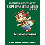 Racing Super Buster Letters (And You Can Too): Bugville Jr. Learning Adventures | Robert Stanek
