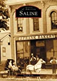img - for Saline (MI) (Images of America) by Susan Kosky (2003-11-10) book / textbook / text book