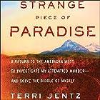 Strange Piece of Paradise Hörbuch von Terri Jentz Gesprochen von: Margaret Colin