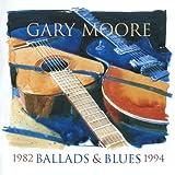 """Ballads & Blues 1982-1994von """"Gary Moore"""""""