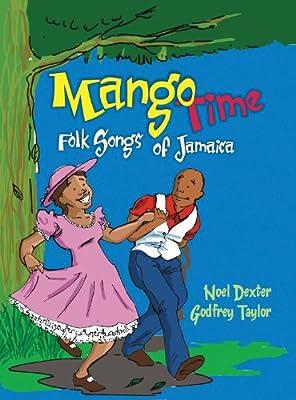 Mango Time: Folk Songs of Jamaica