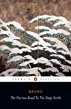 img - for The Narrow Road to the Deep North and Other Travel Sketches (Penguin Classics) book / textbook / text book
