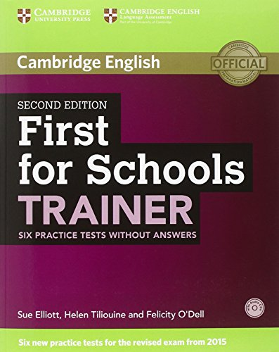 First for schools trainer. Practice tests. Without answers. Con espansione online. Con CD Audio
