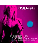 Funked up and chilled out