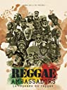 Reggae ambassadors, la l�gende du reggae