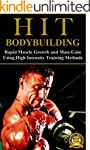 HIT Bodybuilding: Rapid Muscle Growth...