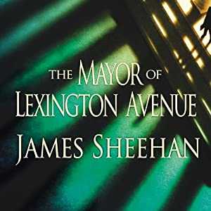 The Mayor of Lexington Avenue Audiobook