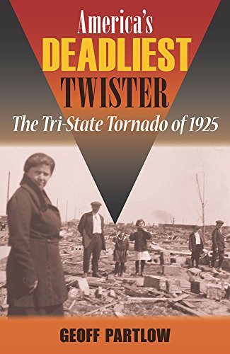 America's Deadliest Twister: The Tri-State Tornado of 1925 (Shawnee Books) (Tri Central compare prices)