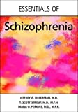 img - for Essentials of Schizophrenia book / textbook / text book