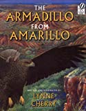 The Armadillo from Amarillo (0152019553) by Cherry, Lynne