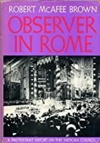 Observer in Rome; a Protestant report on the…