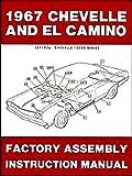 1967 Chevelle & El Camino Factory Assembly Manual Reprint