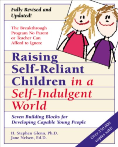 raising-self-reliant-children-in-a-self-indulgent-world-seven-building-blocks-for-developing-capable