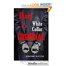 Diary of a White Collar Criminal eBook