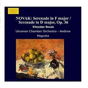 NOVAK: Serenade in F major / Serenade in D major, Op. 36