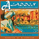 Aladdin and the Wonderful Lamp Audiobook by H. W. Dulcken Narrated by B. J. Harrison