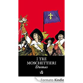 I tre moschettieri (Biblioteca Ideale Giunti)