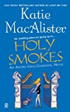 img - for Holy Smokes (Aisling Grey, Guardian, Book 4) book / textbook / text book