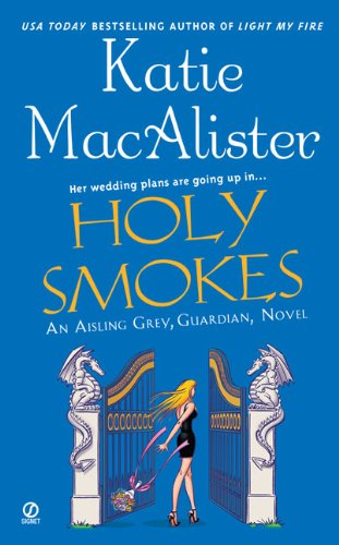 Image of Holy Smokes (Aisling Grey, Guardian, Book 4)
