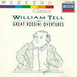 William Tell Great Rossini Overtures