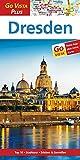 Dresden: Reiseführer mit Reise-App (Go Vista Plus)