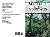 Sex, Blood, & the Mountains