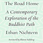 The Road Home: A Contemporary Exploration of the Buddhist Path | Ethan Nichtern