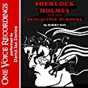 Sherlock Holmes and the Apocalypse Murders  by Barry Day Narrated by David Ian Davies