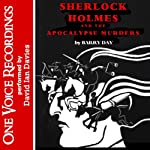 Sherlock Holmes and the Apocalypse Murders | Barry Day