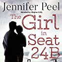The Girl in Seat 24B Audiobook by Jennifer Peel Narrated by Meghan Kelly