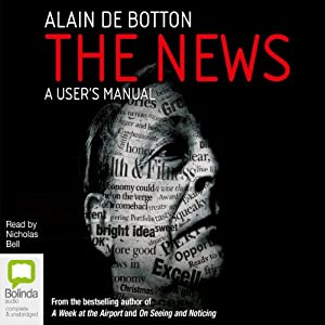 The News: A User's Manual | [Alain de Botton]