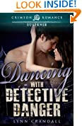 Dancing with Detective Danger (Crimson Romance)