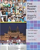 img - for First Russian Reader (Volume 2): Bilingual for Speakers of English (Graded Russian Readers) (Russian Edition) book / textbook / text book