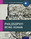 IB Philosophy Being Human Course Book...