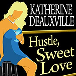 Hustle, Sweet Love Audiobook