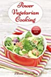 Power Vegetarian Cooking: with Quinoa...
