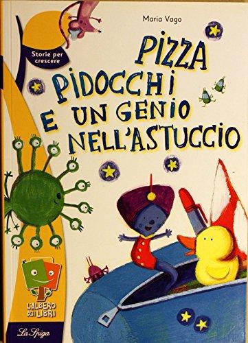 pizza-pidocchi-e-un-genio-nellastuccio