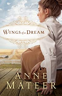 (FREE on 1/15) Wings Of A Dream by Anne Mateer - http://eBooksHabit.com