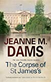 img - for The Corpse of St James's (Dorothy Martin Mystery) book / textbook / text book