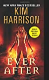 Ever After (Hollows, Band 11)