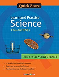 Quick Score Learn and Practise Science Class-8 (CBSE)