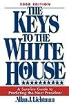 The Keys to the White House: A Surefi...