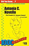 Antonia C. Novello: First Female U.S. Surgeon General