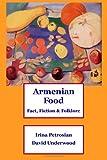Armenian Food: Fact, Fiction & Folklore
