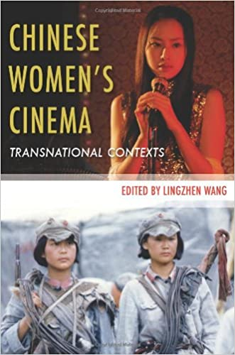 Chinese Chinese Women's Cinema: Transnational Contexts (Film and Culture Series)
