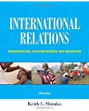 International Relations: Perspectives, Controversies and Readings